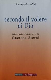'Secondo il Volere di Dio' di Sandra Mazzolini